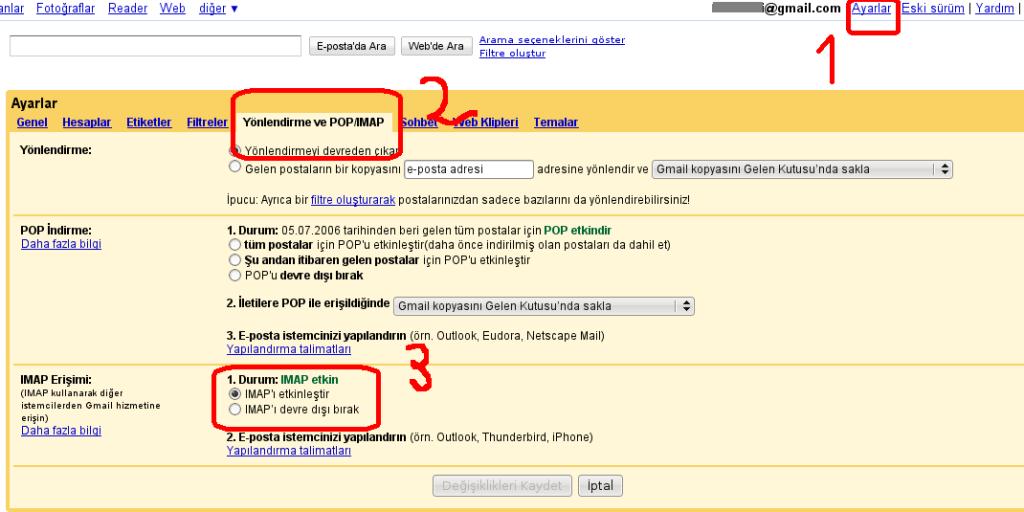 Gmail->Ayarlar->imap Etkinleştirme